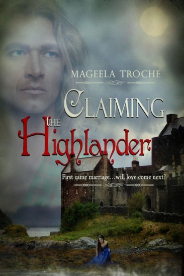 Historical Romance 03:06:18 Claiming The Highlander_Cover Art